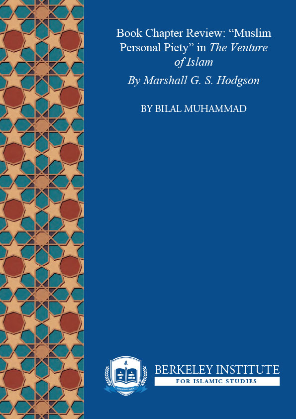 Historicizing Sufism: A Critique of Marshall Hodgson on Muslim Personal Piety