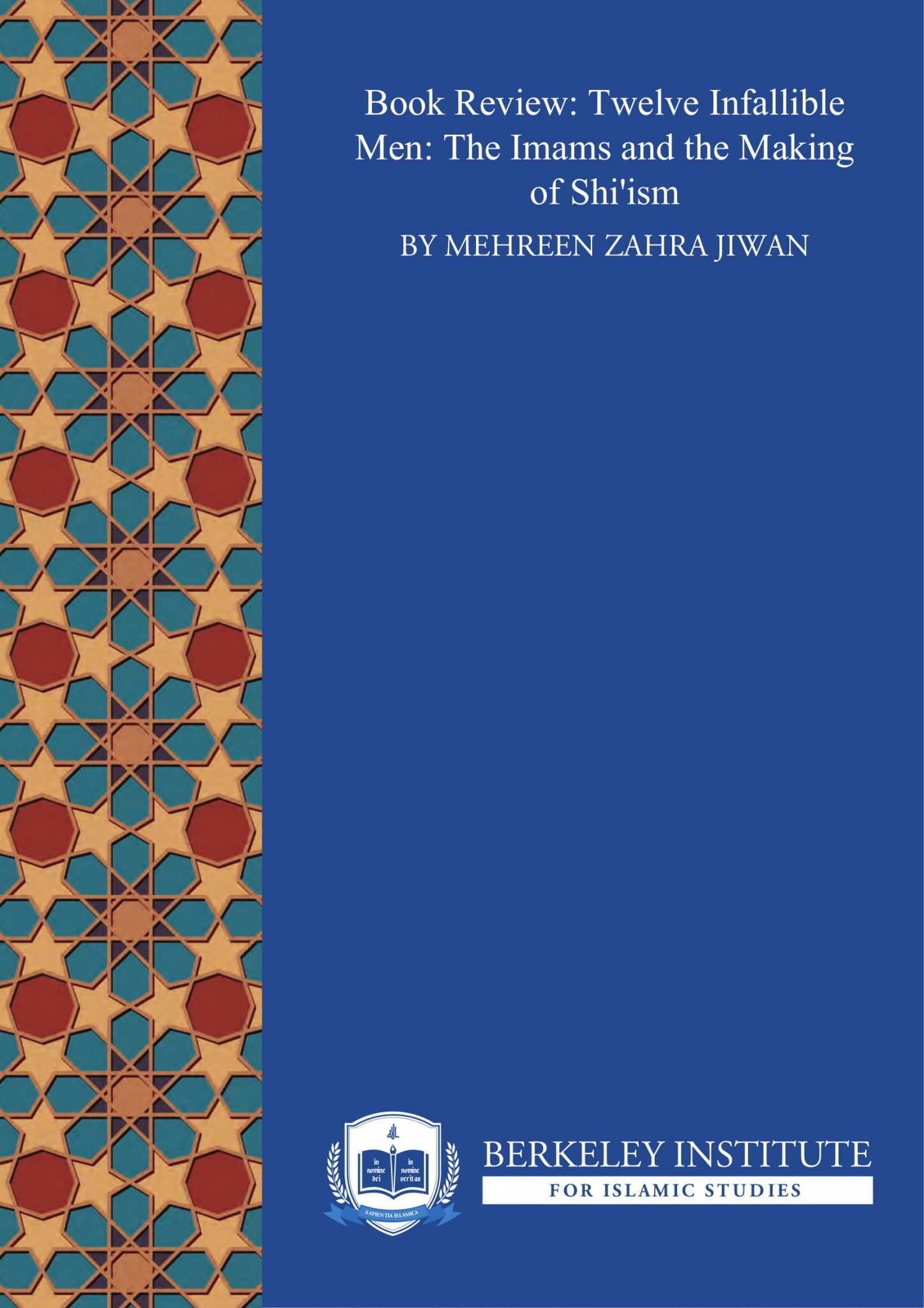 Book Review: Twelve Infallible Men: The Imams and the Making of Shiʿism